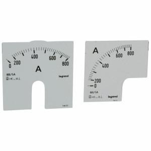 Cadrans de mesure pour ampèremètre analogique 0A à 800A - 1 cadran pour fût rond et 1 cadran pour fût carré LEGRAND